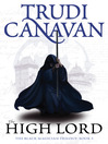 The High Lord (eBook): Black Magician Trilogy, Book 3